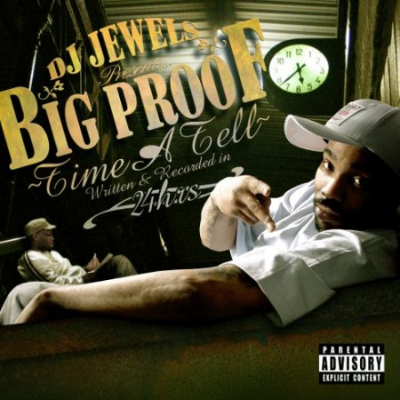 Big Proof - Time A Tell (Mixtape)