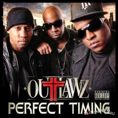 Outlawz – Perfect Timing (Album Cover & Track List)
